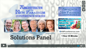 Architects of the New Paradigm Conference Series- ANP Conference