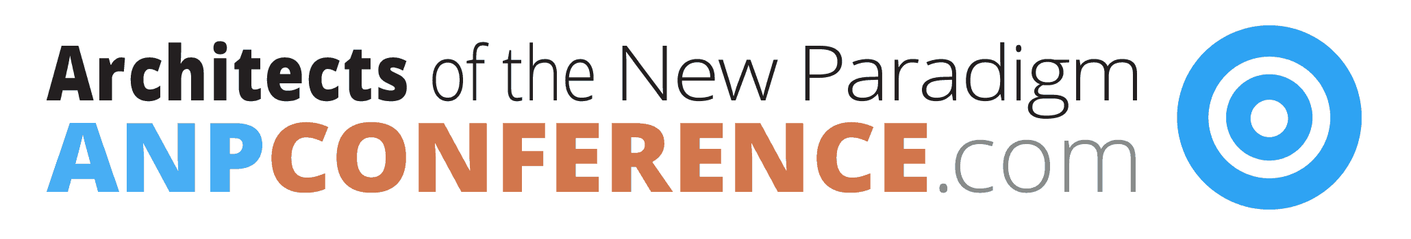 ANP -Architects of the New Paradigm Conference
